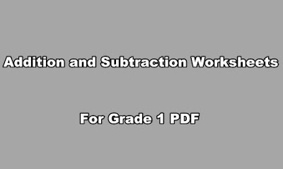 Addition and Subtraction Worksheets for Grade 1 PDF.