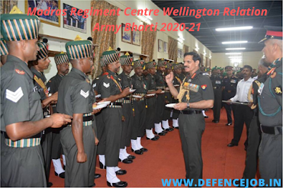 Madras Regiment Centre Wellington Relation Army Bharti 2020-21
