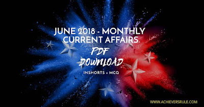Monthly Current Affairs PDF - June 2018