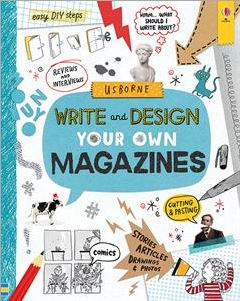 Write and Design Your Own Magazine