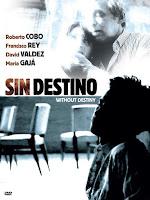Sin destino, film
