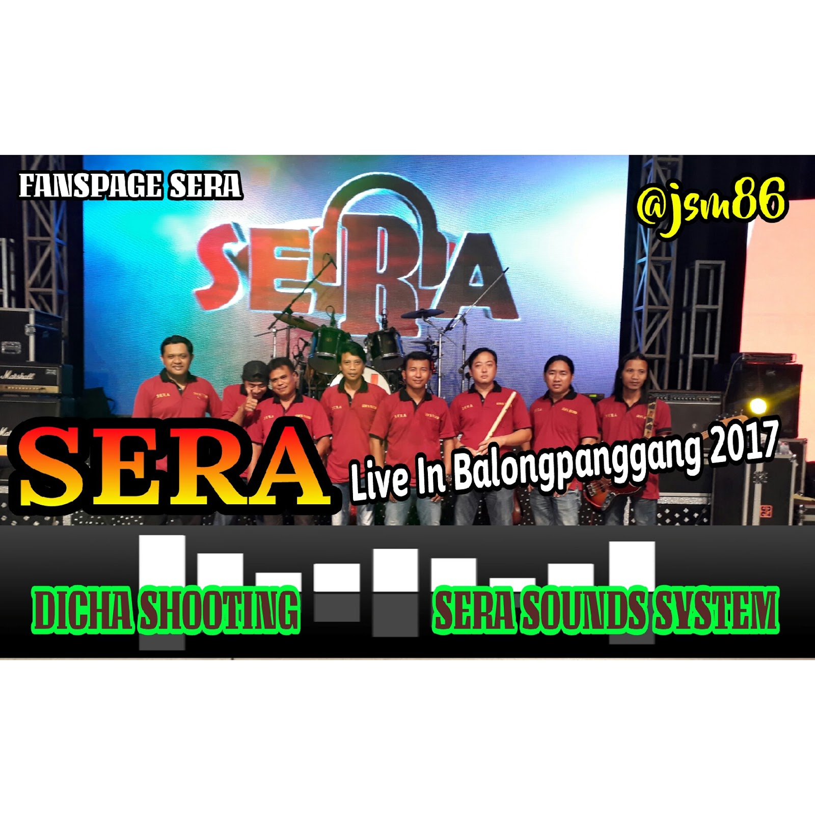Via Sera Meraih Bintang Mp3: SERA LIVE BALONGPANGGANG GRESIK APRIL 2017