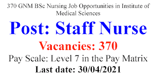 370 GNM BSc Nursing Job Opportunities in Institute of Medical Sciences