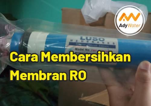 cara membersihkan membran RO