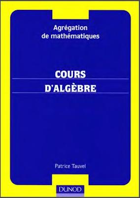 Télécharger Livre Gratuit Cours d'algèbre - Dunod pdf