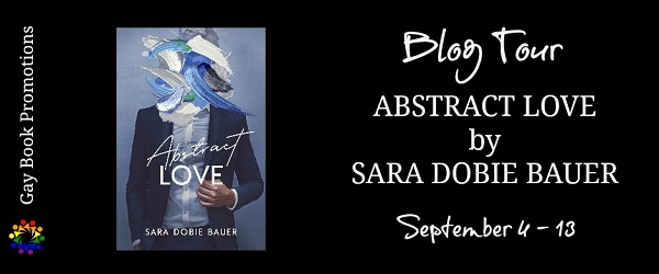 Abstract Love by Sara Dobie Bauer Blog Tour
