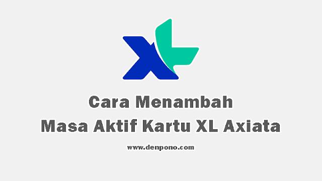Cara Memperpanjang Masa Aktif XL Terbaru