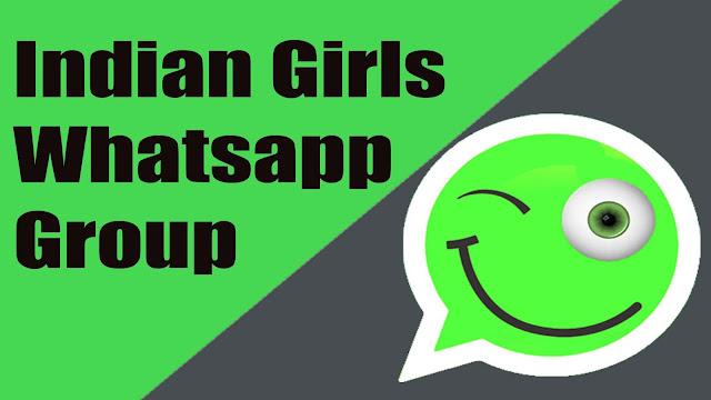 Indian Girls Whatsapp Group, Indian Girls Whatsapp Group Links