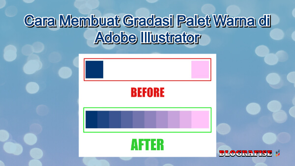 Cara Membuat Swatches Gradasi Palet Warna di Adobe Illustrator