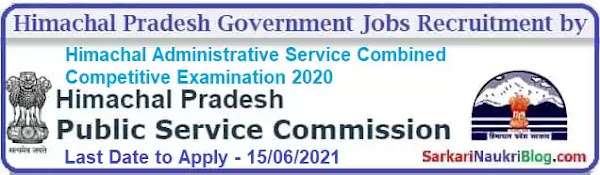 Himachal Administrative Service Combined Competitive Examination 2020