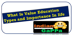 What Is Value Education : Types and Importance In life
