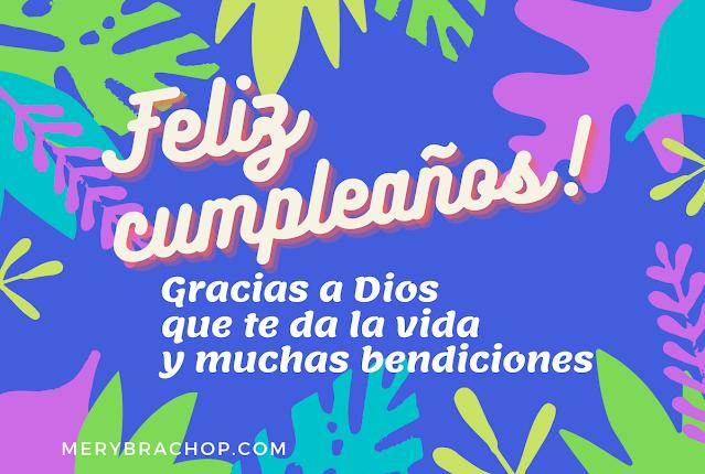 frases para felicitar cumpleaños gracias a Dios por tus bendiciones