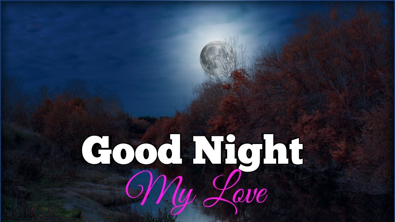 Wonderful Good Night My Love HD Images