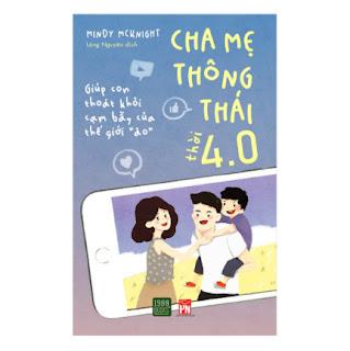 Cha Mẹ Thông Thái Thời 4.0 ebook PDF EPUB AWZ3 PRC MOBI