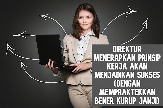 Direktur menerapkan prinsip kerja sukses