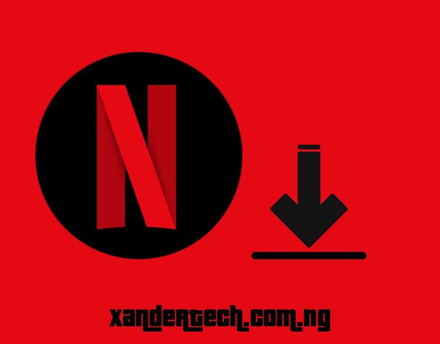 How You Can Easily Download Videos From Netflix Apk MOD On Android