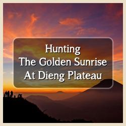 Golden Sunrise Dieng Plateau