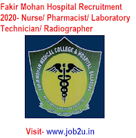 Fakir Mohan Hospital Recruitment 2020, Nurse, Pharmacist, Laboratory Technician, Radiographer