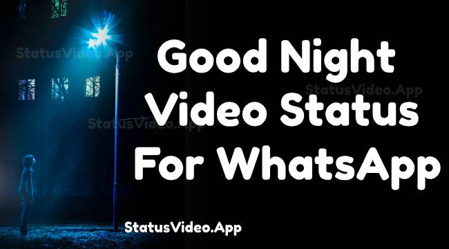 Good Night Video Status For WhatsApp 2020