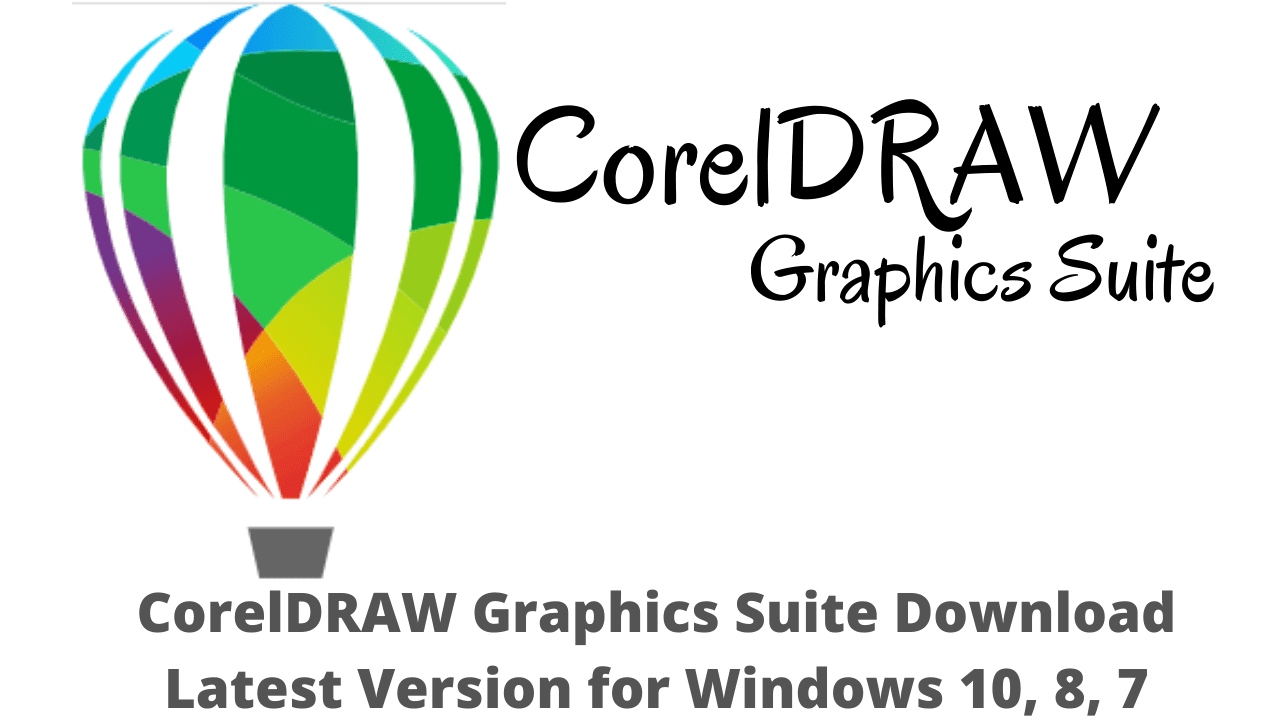 CorelDRAW Graphics Suite Download Latest Version for Windows 10, 8, 7