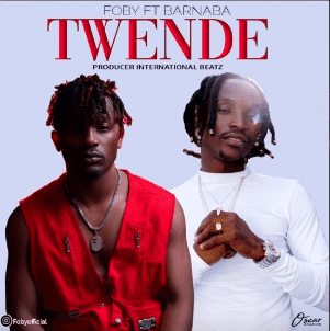 AUDIO |Foby ft Barnaba ~ Twende| [official mp3 audio]