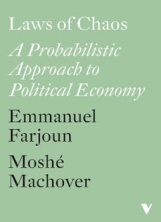 Laws of Chaos: A Probabilistic Approach to Political Economy