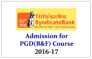 Syndicate Bank- Admission for PGD (B&F) 2016-17