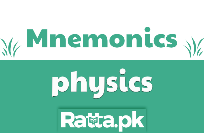 Mnemonics of physics for Fsc, MDCAT preparation