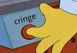 """Sou """"Cringe"""""""