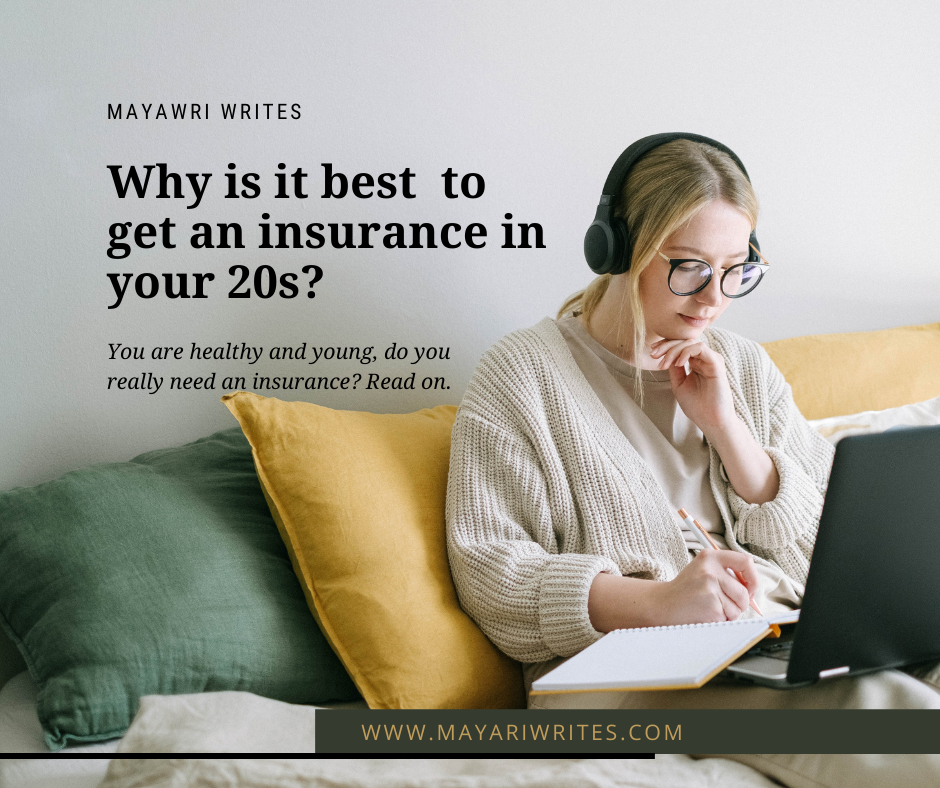 When is the best time to get an insurance?