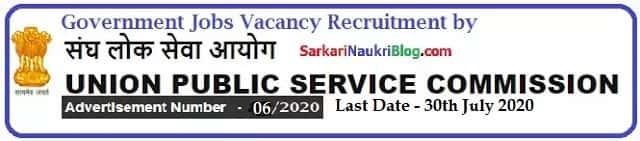 UPSC Government Jobs Vacancy Recruitment Advt. No. 06/2020