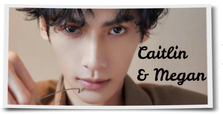 caitlin and megan