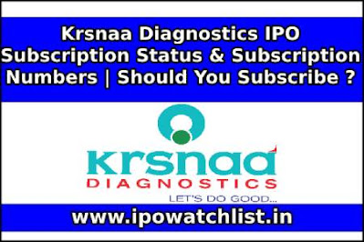 Krsnaa Diagnostics IPO Subscription Status & Subscription Numbers