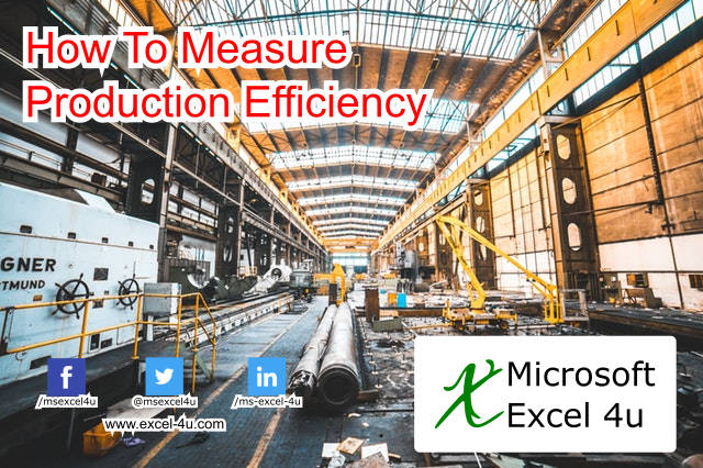 How To Measure Production Efficiency
