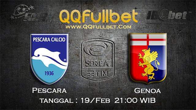 PREDIKSIBOLA - PREDIKSI TARUHAN PESCARA VS GENOA 19 FEBRUARY 2017 (SERIE A ITALIA)