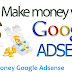 Easy Tips to Understand Online Business with Google AdSense