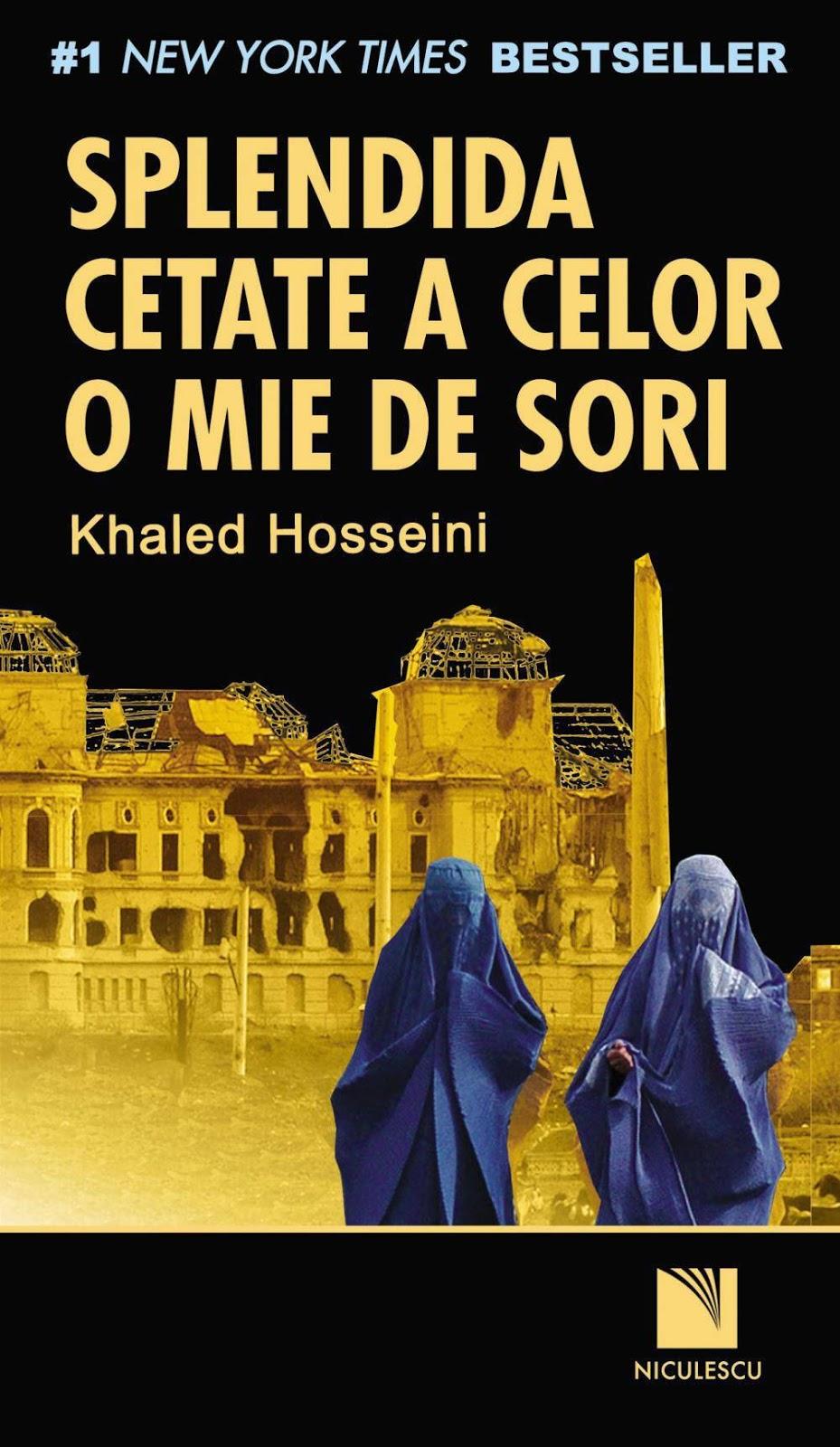 fors  khaled hosseini splendida cetate a celor o mie de sori