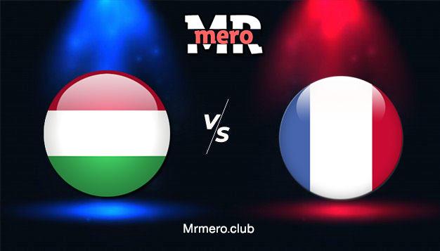 مباراة فرنسا ضد المجر اليوم أمم أوروبا 2020