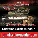 http://www.nohaypk.com/2015/10/darvaish-sabir-hussain-nohay-2016.html