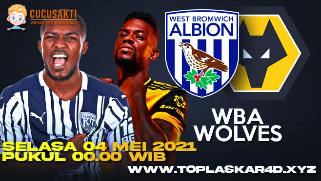 Prediksi Bola West Bromwich Albion vs Wolves Selasa 04 Mei 2021