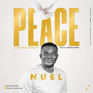 Download Hymn Medley: Peace by Nuel
