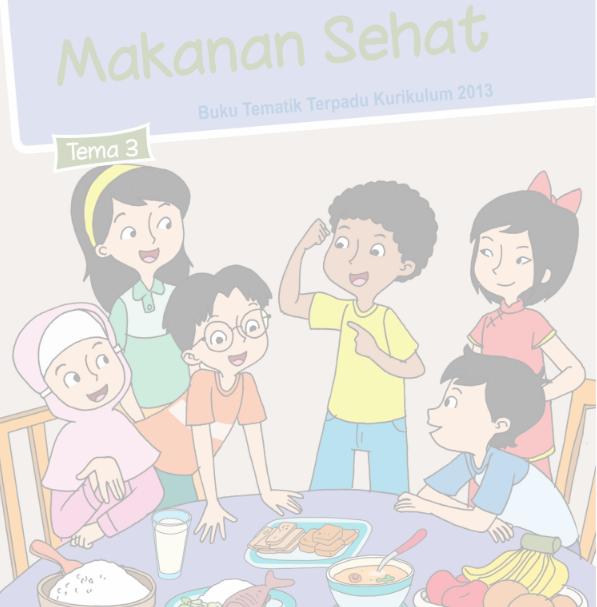Buku Siswa Kelas 5 SD/MI Tema 3: Makanan Sehat