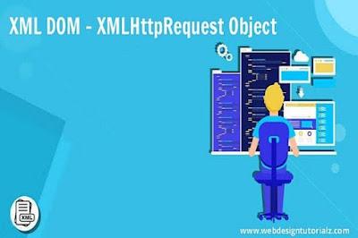 XML DOM - XMLHttpRequest Object