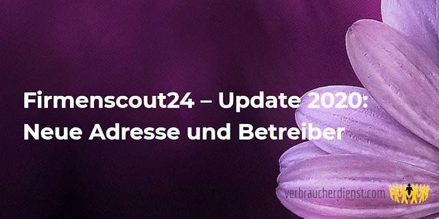 Titel:  Firmenscout24 – Update 2020: Neue Adresse und Betreiber