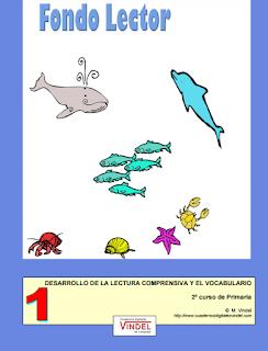 DESARROLLO DE LA LECTURA COMPRENSIVA Y EL VOCABULARIO 2º EDUCACIÓN PRIMARIA. CUADERNOS VINDEL