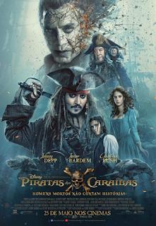 Pirates of the Caribbean: Dead Men Tell No Tales - Segundo Poster & Segundo Trailer
