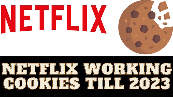 Netflix Cookies Till 2023