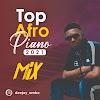 """Mix: Dj Ambo - """"Top Afro Piano 2021 Mix"""""""