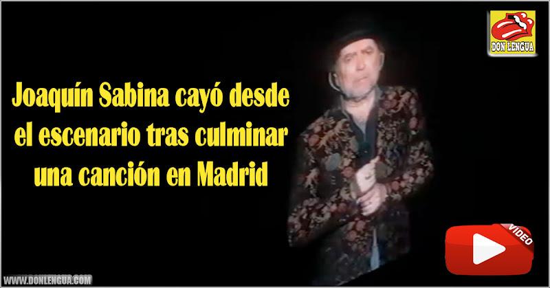 Joaquín Sabina cayó desde el escenario tras culminar una canción en Madrid