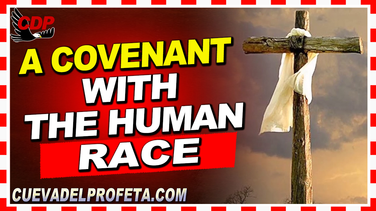 A covenant with the human race - William Marrion Branham
